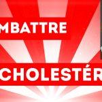 Comment combattre le diabète et le cholestérol ?