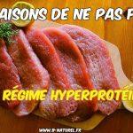 10 raisons de ne pas faire un régime hyperprotéiné