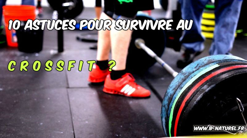 survivre au crossfit