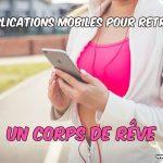 10 applications mobiles pour retrouver un corps de rêve