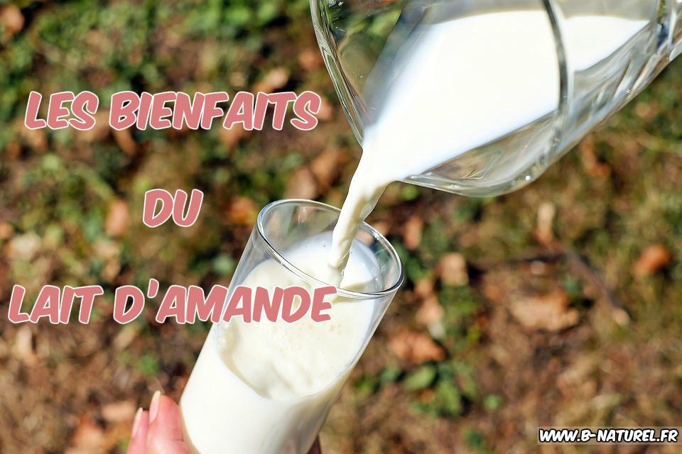 les avantages du lait d'amande