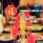 Comment limiter la casse au buffet à volonté chinois ?