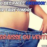 Top 10 pages Facebook pour fondre la graisse du ventre